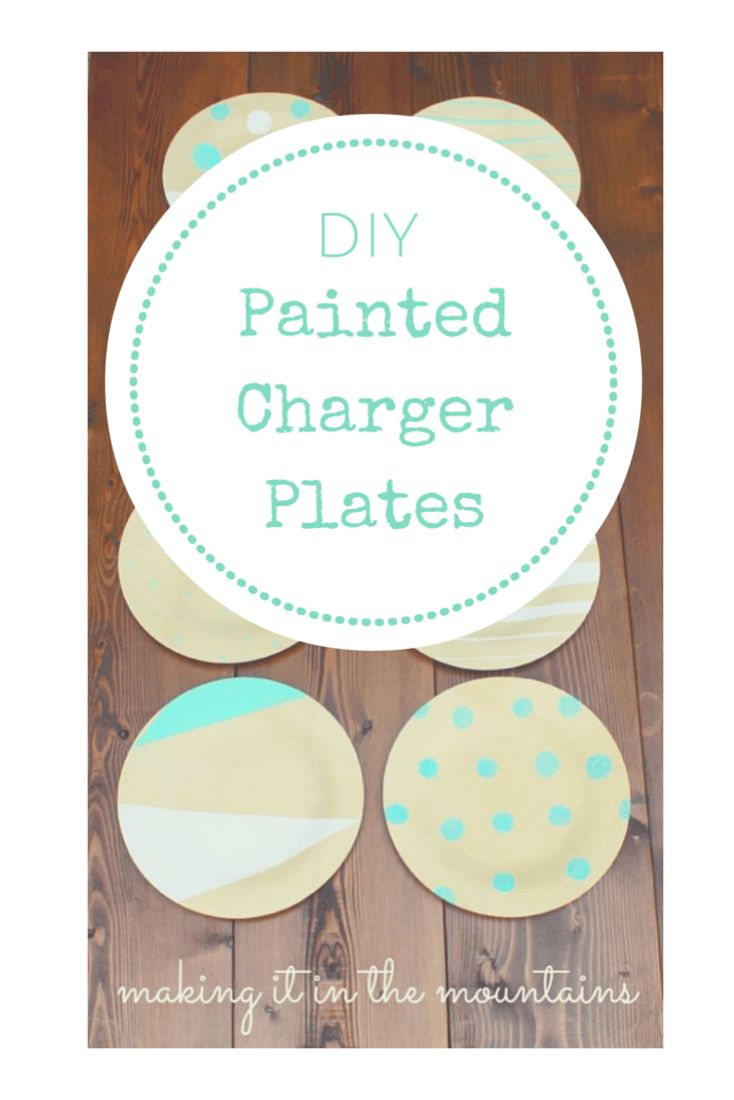 Customize Your Own Diy Charger Plates Create Craft And