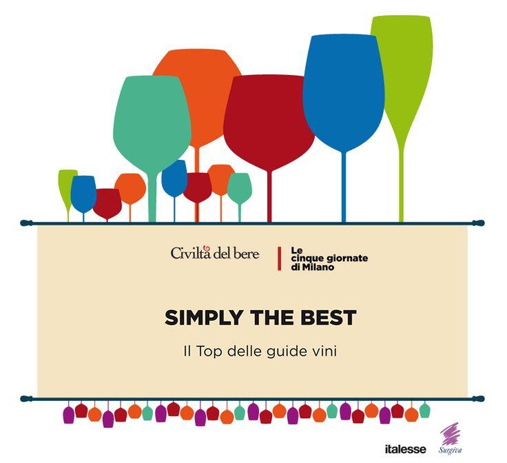 Il Top delle guide vini 2016. In assaggio fino alle 22 le bottiglie più premiate dalla critica: Simply the Best!