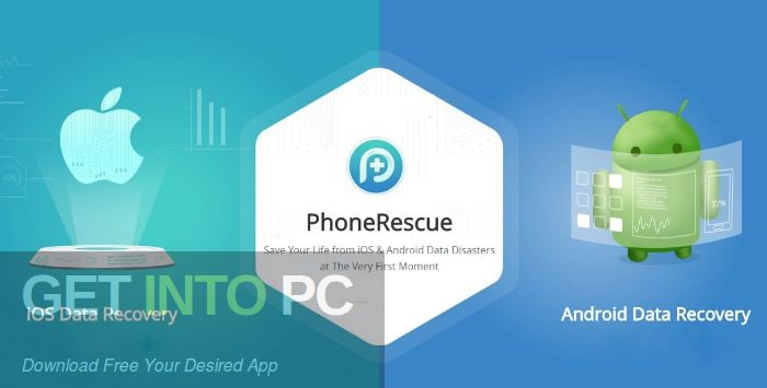 Phonerescue 2019 For Android Ios Free Download Con Imagenes