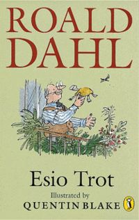 EsioTrotCover2.gif This Day in History: Sep 13, 1916: Children's author Roald Dahl is born dingeengoete.blogspot.com
