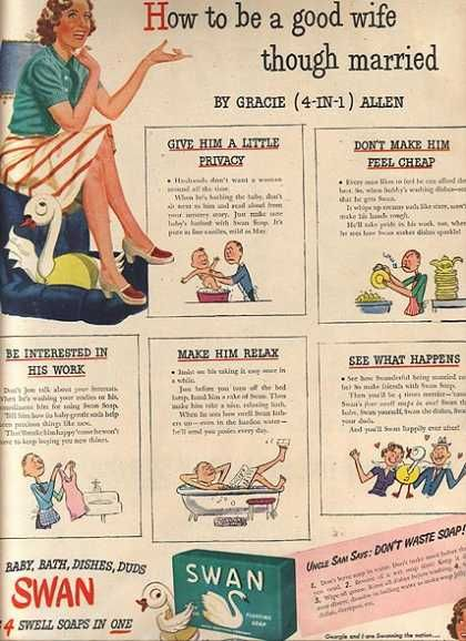 """""""How to be a good wife though married"""" by Gracie Allen, for Swan Soap, 1944 (via)"""