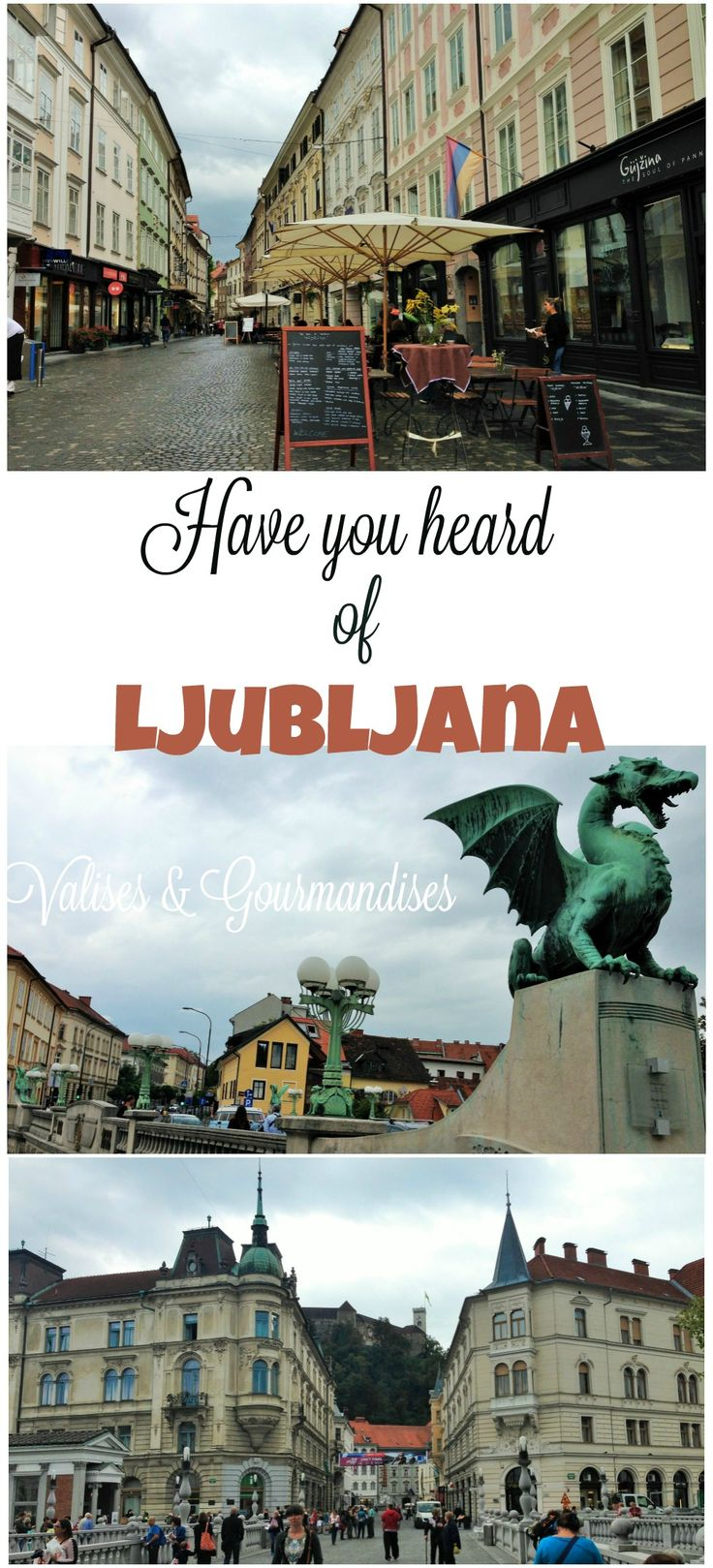 Discover Ljubljana, the excentric capital of Slovenia