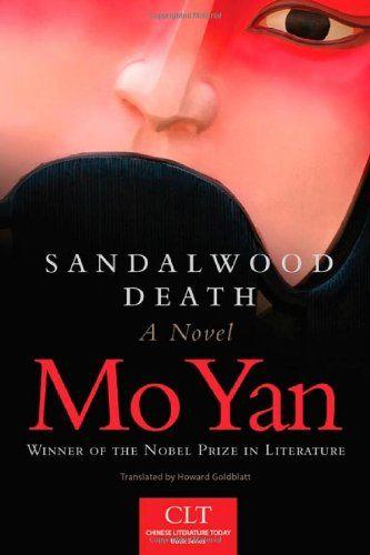 Sandalwood Death: A Novel by Mo Yan