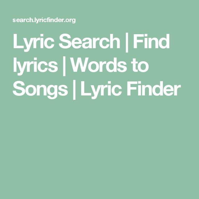 Lyric Search | Find lyrics | Words to Songs | Lyric Finder