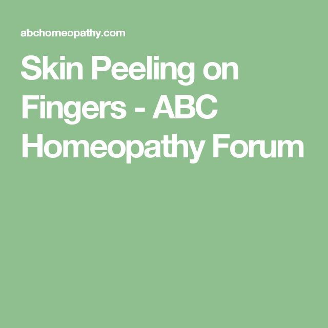 Skin Peeling on Fingers - ABC Homeopathy Forum
