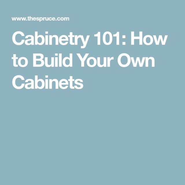 Best 25 how to build cabinets ideas on pinterest for Build your own kitchen cabinets cheap