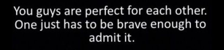 You have just got to admit it.