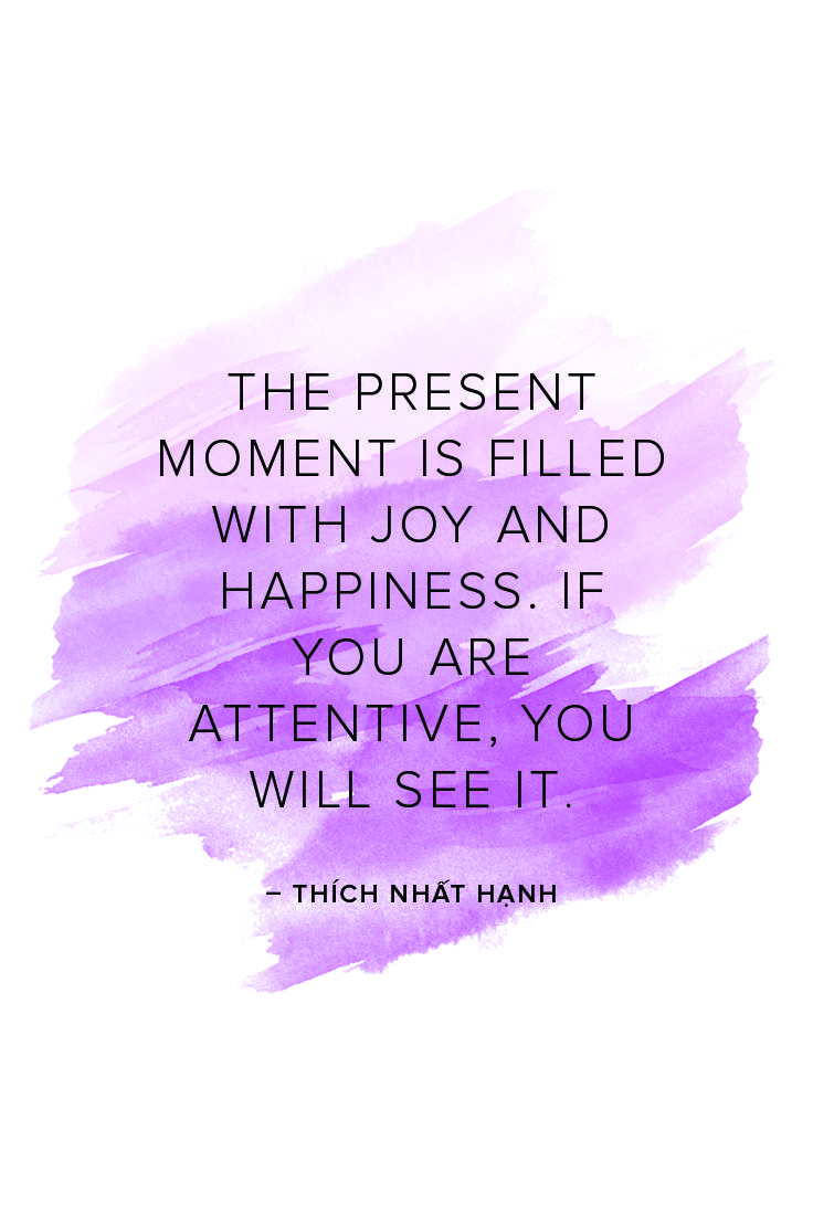 Monk Thich Nhat Hanh shares an inspirational quote about life and the importance of living in the moment.