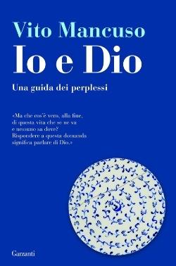 Io e Dio (Vito Mancuso)
