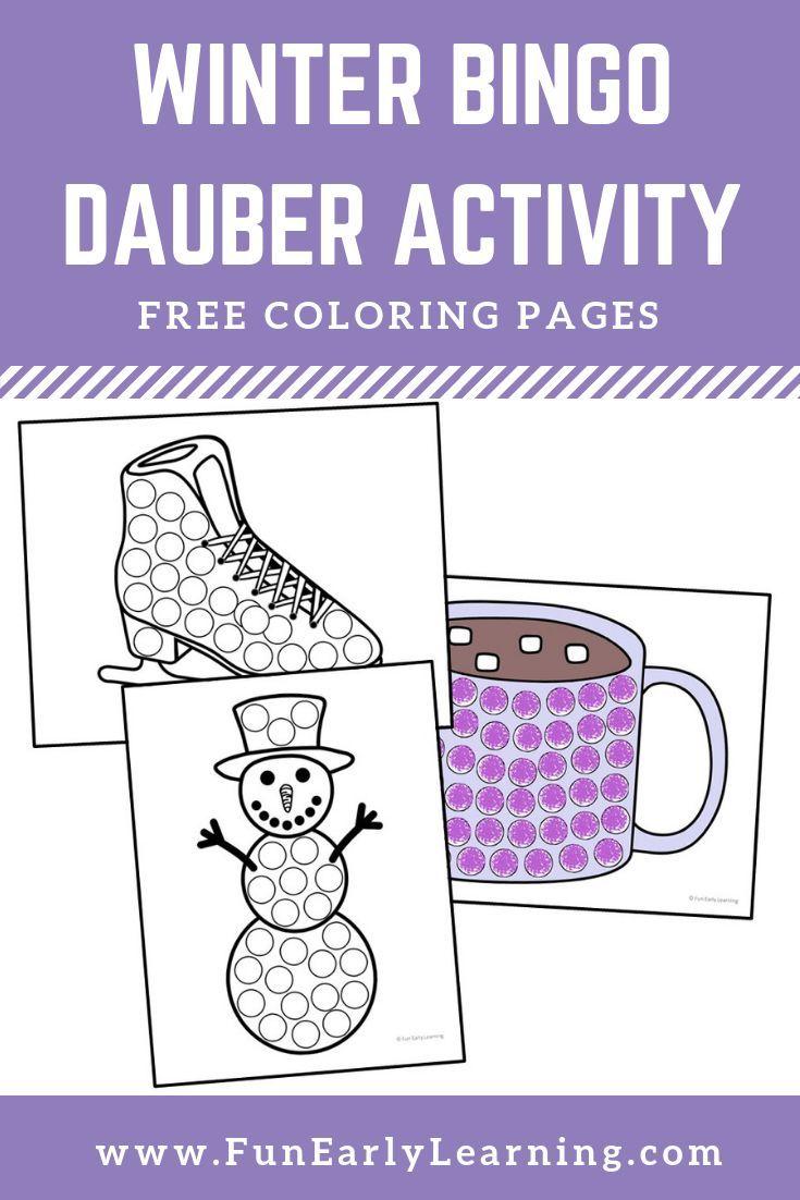 Winter Bingo Dauber Coloring Pages Free Printable Bingo Dauber Winter Activities For Kids Dauber Activities