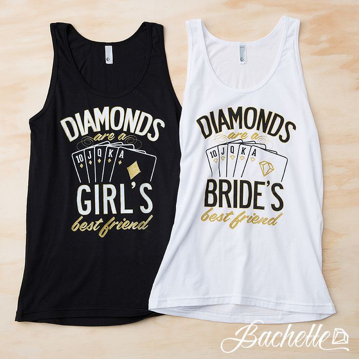 Diamonds are a girl's best friend bachelorette party tank tops for the bride, maid of honor, and bridesmaids by Bachette. Perfect for a Las Vegas bachelorette party!