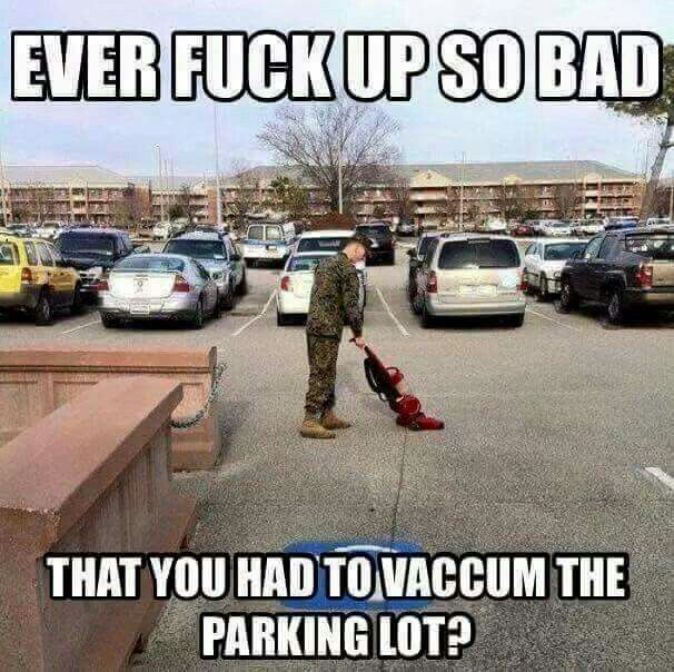LOL ONLY in the Military!!!! We only had brooms, must be airforce