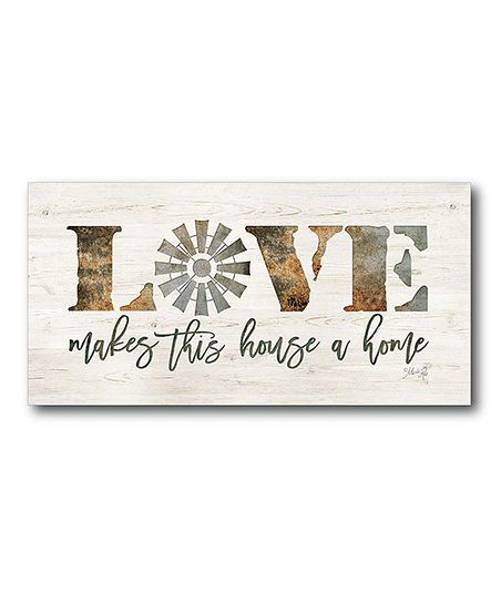 Courtside Market Love Makes This House a Home Wrapped Canvas | zulily