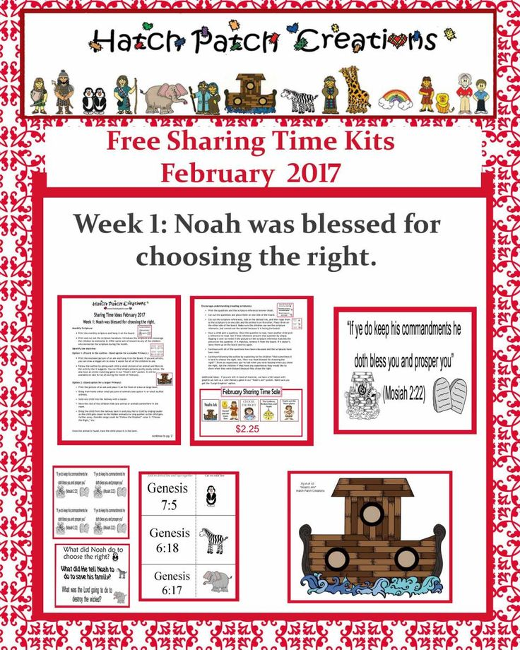 Free Sharing Time Kit;  February 2017 Week 1: Noah was blessed for choosing the right.