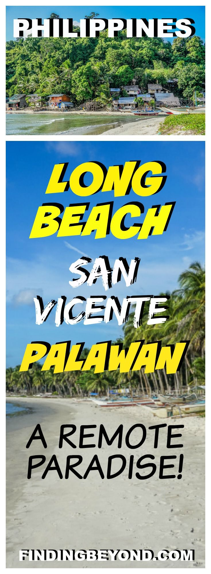 In this post, we quietly reveal a little known remote paradise, touted as the longest white sand beach in the Philippines - Long Beach San Vicente Palawan. | Best of Palawan | Where to visit in Palawan | Best beaches in Palawan | Palawan Highlights | Philippine Highlights | Remote beaches in Palawan | Best of the Philippines | Top attractions in the Philippines | Where to visit in the Philippines
