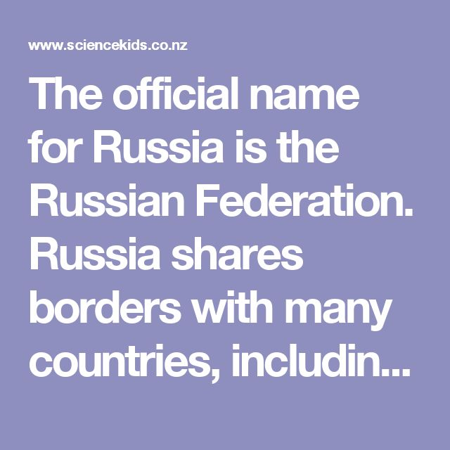 The official name for Russia is the Russian Federation.  Russia shares borders with many countries, including China, Ukraine, North Korea and Norway.  In terms of land area, Russia is the largest country in the world.  Russia is located across 9 time zones.  At the beginning of 2013, Russia was estimated to have a population of around 143 million.  Russian is the official language of Russia but there are many other languages used in various parts of the country.  The capital and largest city…