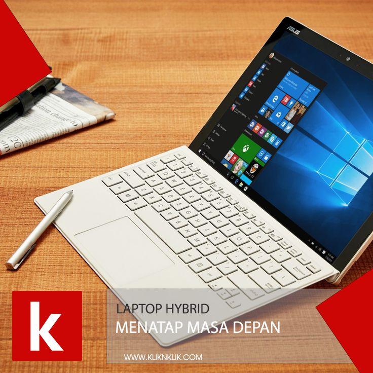 Laptop Hybrid membuat kamu menuju masa depan penuh dengan teknologi, Beli sekarang!
