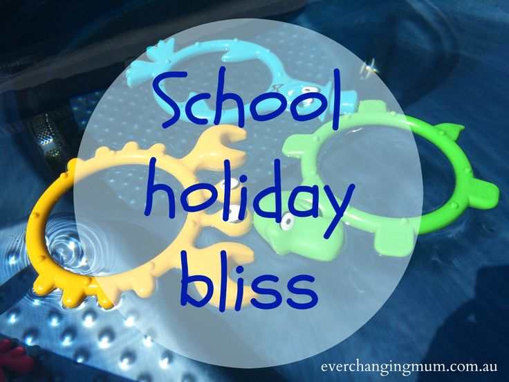 School holiday bliss - Ever-changing Life of a Mum