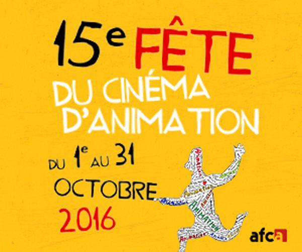 La 15ème Fête du cinéma d'animation du 1er au 31 octobre 2016. (création, ressources, outils…) |
