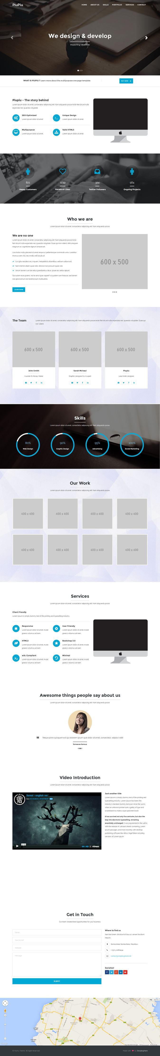 PiuPiu is a clean and modern one page template designed to fit all needs. Consice and client oriented, the minimal design can be easily adapted and customized. It is fully responsive and can be used for for nearly all purposes: Freelance, Company, Launch, Web Design, and so on.