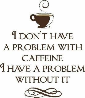 Please!: Life, Quotes, Caffeine, Truth, Funny, So True, Coffee Quote, Coffee Time