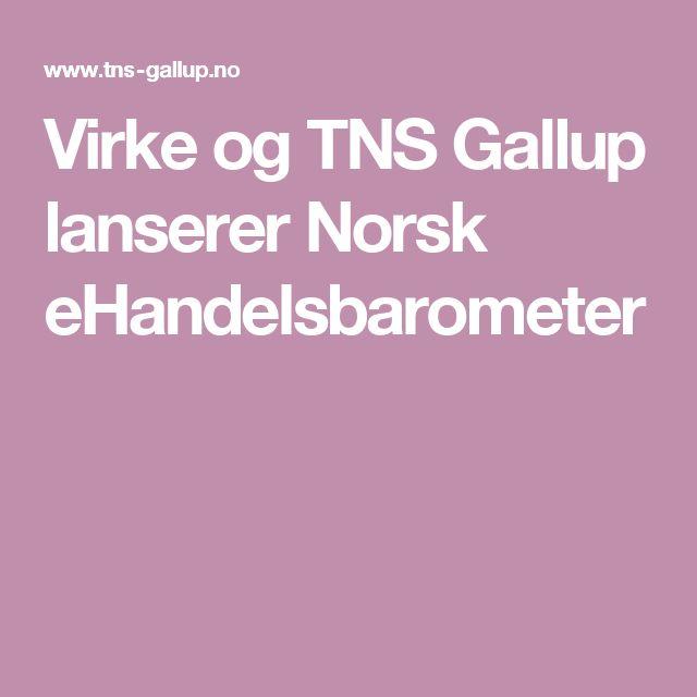 Virke og TNS Gallup lanserer Norsk eHandelsbarometer