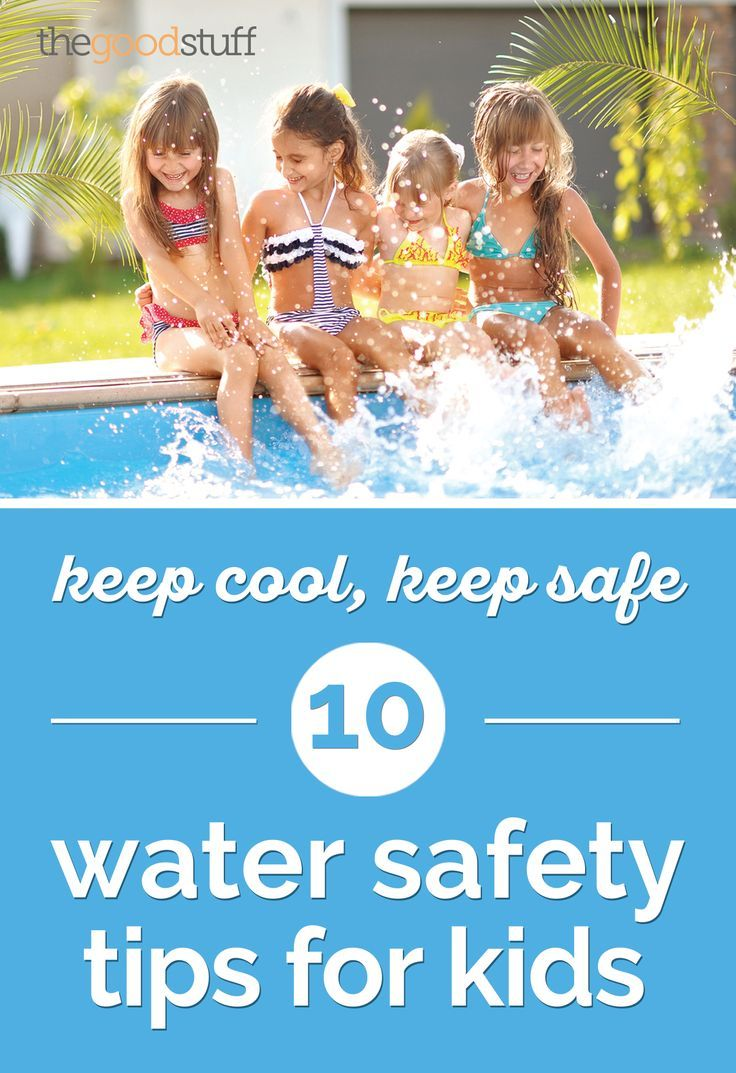 water safety for parents kidshealth - 736×1073