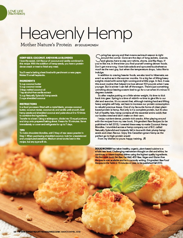 Heavenly Hemp - Mother Nature's Protein An article written by Doug McNish in Sweat Equity