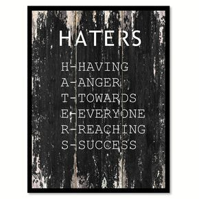Haters Motivational Quote Saying Canvas Print with Picture Frame Home Decor Wall Art