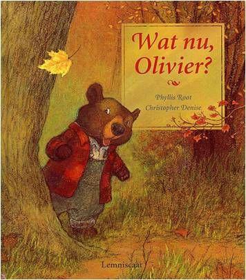 Wat nu, Olivier? Pyllus Root. Als beertje Olivier in de herfst een geel blad achterna rent, blijkt hij na een poosje verdwaald te zijn. http://www.bibliotheekbreda.nl/iguana/uploads/specials/nvd2005/olivier.html