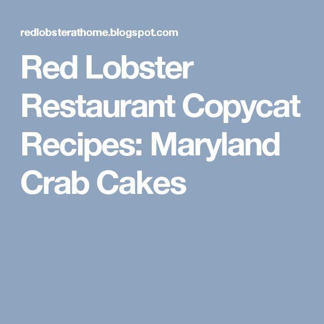 Red Lobster Restaurant Copycat Recipes: Maryland Crab Cakes