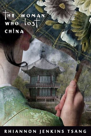 Author Susan Blumberg-Kason selects Rhiannon Jenkins Tsang's The Woman Who Lost China as her book of the week. http://www.susanbkason.com/2014/02/03/book-of-the-week-the-woman-who-lost-china/#.UvClt7R8eZH