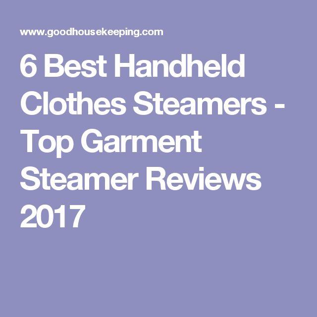 6 Best Handheld Clothes Steamers - Top Garment Steamer Reviews 2017