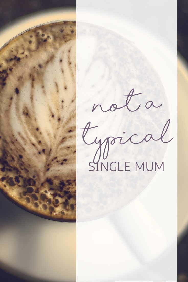 I'm Not a Typical Single Mum