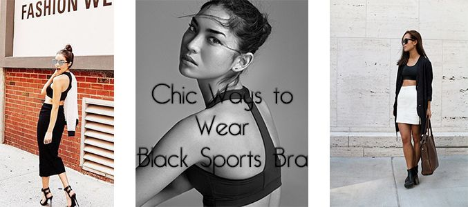 #Chic #Ways To #Wear #Black #Sports #Bra #Bought From A #Leading #Clothing #Online #Store @alanic.com