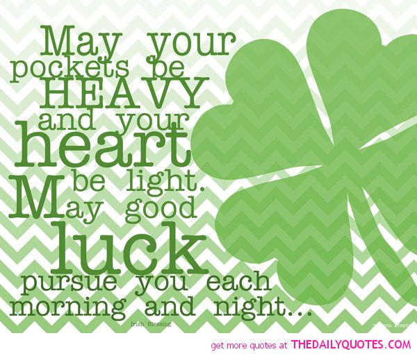 Here We Are Providing You St. Patricku0027s Day Sayings And Blessings, St.  Patricku0027s Day Quotes St. Patricku0027s Day Blessings St. Patricks Day Sayings  2017