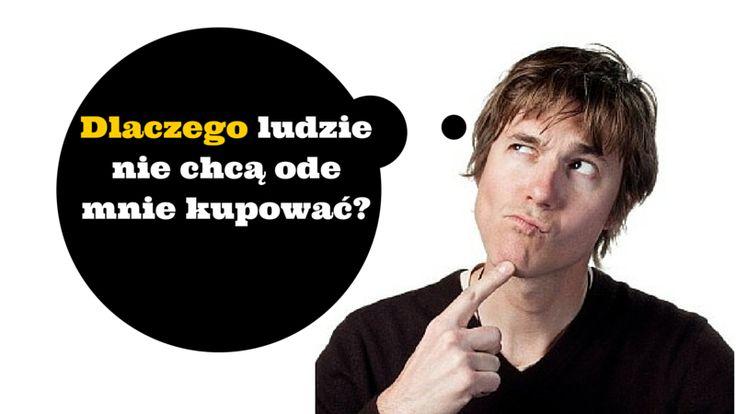 """""""Dlaczego ludzie nie kupują ode mnie?"""" - jeśli kiedykolwiek zadawałeś sobie takie pytanie, ta informacja może okazać się pomocna: http://blog.swiatlyebiznes.pl/ogromny-powod-przez-ktory-ludzie-nie-kupuja-od-ciebie/"""