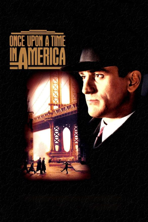 Once Upon A Time In America (1984) Follows a group of Jewish mobsters who rise in the ranks of organized crime in 1920s New York City. Their story unfolds in flashbacks as ringleader Noodles returns to Brooklyn some 30 years later to reunite and reminisce with his cohorts. Nominated for two Golden Globes.  Robert De Niro, James Woods, Elizabeth McGovern...7a