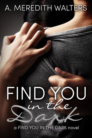Find You in the Dark (Find You in the Dark, #1) by A. Meredith Walters....a story of a boy with mental illness and a girl who thinks she can save him. Powerful and heartbreaking....