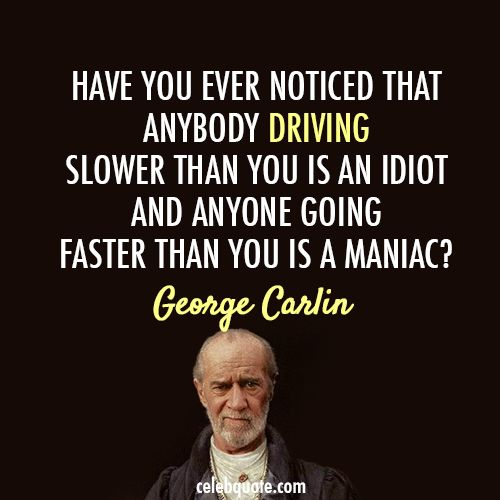 Wise Quote From George Carlin