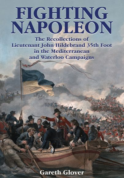 Fighting Napoleon - http://www.pen-and-sword.co.uk/Fighting-Napoleon-Hardback/p/12700