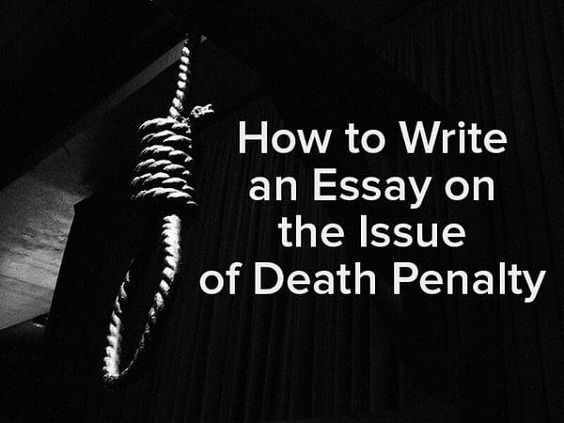 best arguments against death penalty ideas  do not miss your chance to write a good essay on death penalty if you