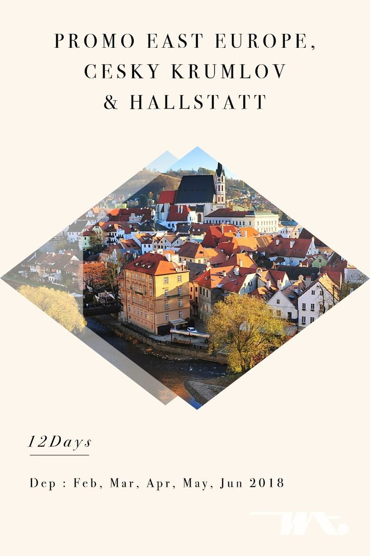 Promo East Europe, Cesky Krumlov & Hallstatt 12D | Feb, Mar, Apr, May, Jun 2018