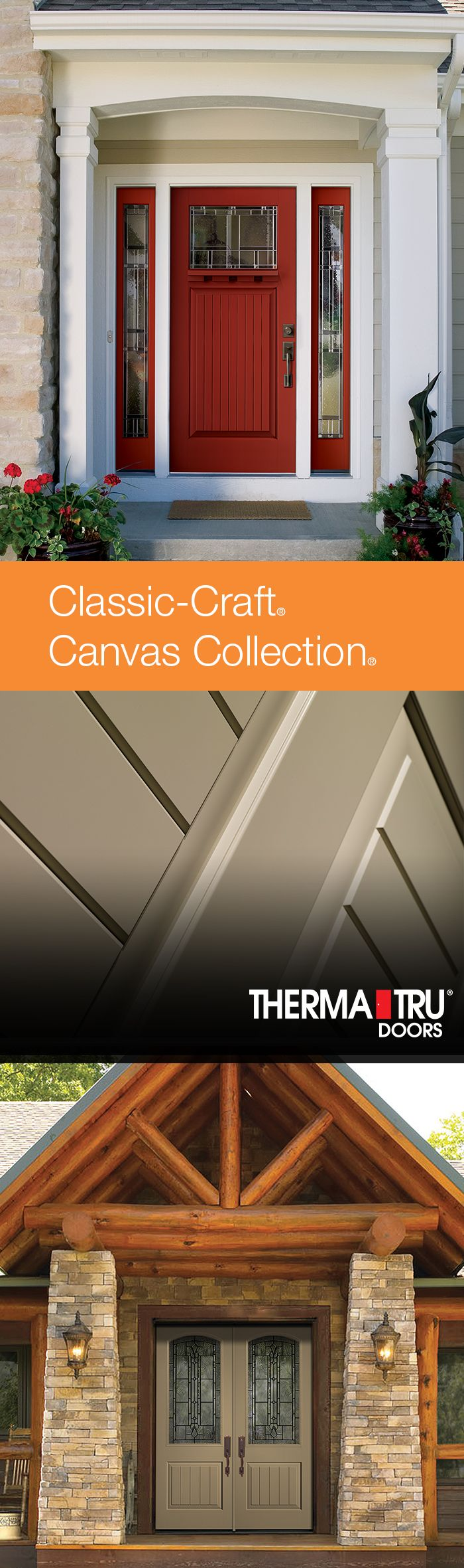 The Classic-Craft Canvas Collection features premium fiberglass doors that create a sleek, modern entryway with smooth paintable surfaces for virtually unlimited color options both inside and out.