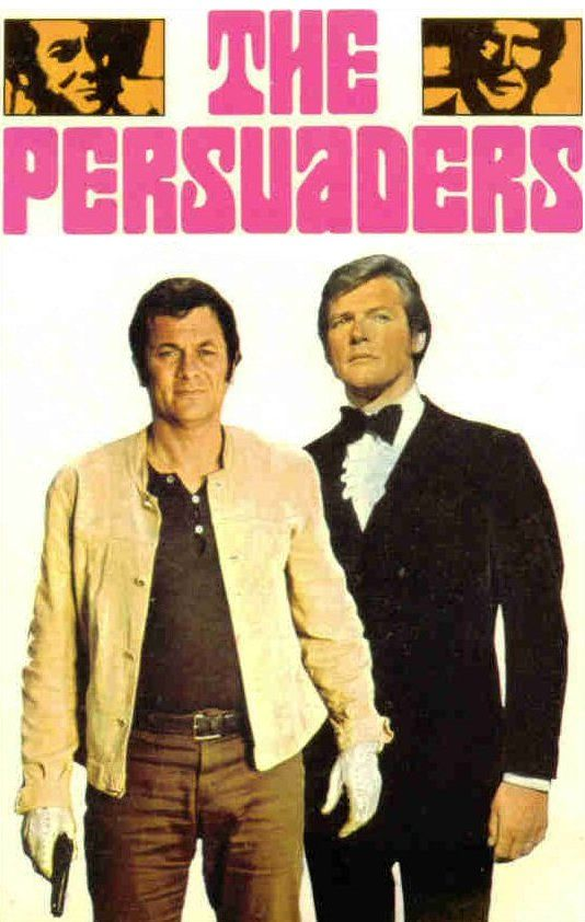 Awesome theme music! ---> The Persuaders,starring Tony Curtis and Roger Moore and Laurence Naismith, 1971-72.