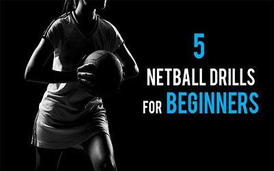 5 Netball Drills for Beginners