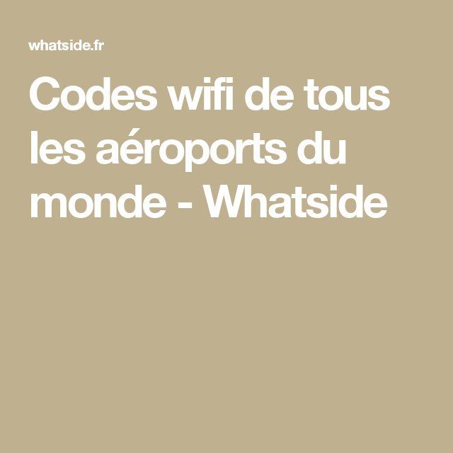 Codes wifi de tous les aéroports du monde - Whatside