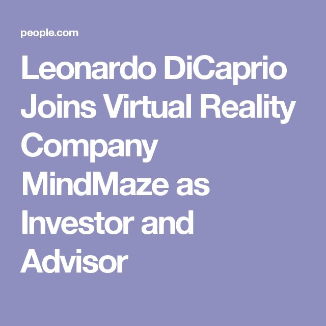 Leonardo DiCaprio Joins Virtual Reality Company MindMaze as Investor and Advisor