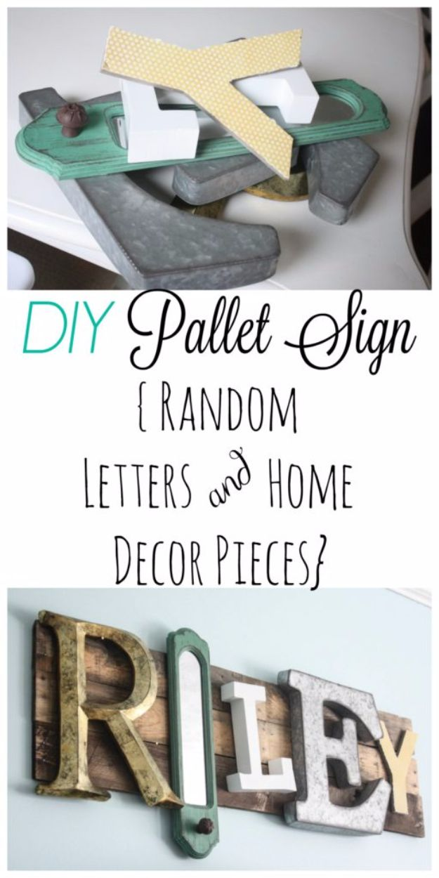 DIY Wall Letters and Initals Wall Art - Eclectic Pallet Name Sign - Cool Architectural Letter Projects for Living Room Decor, Bedroom Ideas. Girl or Boy Nursery. Paint, Glitter, String Art, Easy Cardboard and Rustic Wooden Ideas http://diyprojectsforteens.com/diy-projects-with-letters-wall