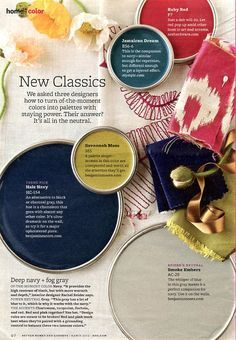 I suggest a neutral (grey or beige) that would go with navy, dark turquoise, yellow or red accents. BHG March 2012